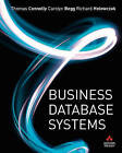 Business Database Systems by Richard Holowczak, Carolyn Begg, Thomas Connolly (Paperback, 2008)