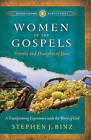 Women of the Gospels: Friends and Disciples of Jesus by Stephen J. Binz (Paperback, 2011)