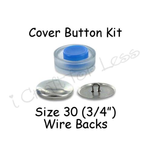 Cover Buttons Starter Kit makes 10 Size 30 Wire Backs 3//4 inch with Tool