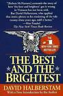 The Best and the Brightest by David Halberstam (Paperback, 1993)