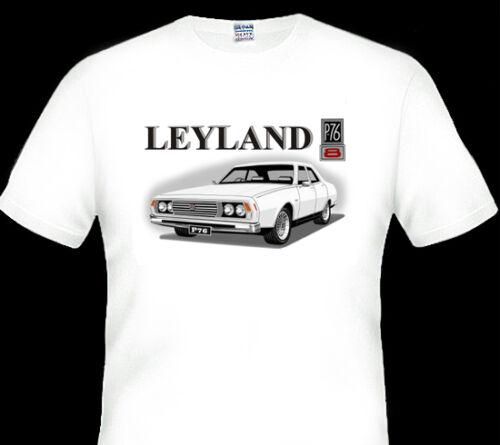 LEYLAND   P76  V8   EXECUTIVE  QUALITY WHITE TSHIRT BIG FIT 7 CAR COLOURS