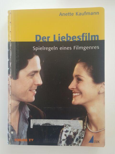 Anette Kaufmann Der Liebesfilm Spielregeln eines Filmgenres Fachbuch Lehrbuch