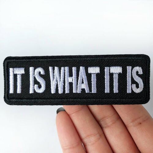 2X IT IS WHAT IT IS Words Funny Logo Iron On Patch Sewing Patchwork Biker Emblem