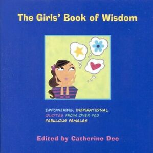Girls-039-Book-of-Wisdom-The-by-Dee-Catherine-Book-The-Cheap-Fast-Free-Post