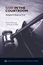 God in the Courtroom: Religion's Role at Trial American Psychology-Law Society