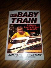** The Baby Train and Other Lusty Urban Legends (Harold Brunvand, 1994) ** New!