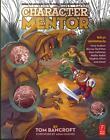 Character Mentor von Tom Bancroft (2012, Taschenbuch)