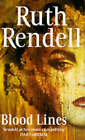 Blood Lines: Long and Short Stories by Ruth Rendell (Paperback, 1996)