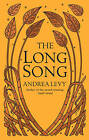The Long Song by Andrea Levy (Hardback, 2010)