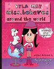 Kyla Miss.Behaves: Around the World by Kyla May (Paperback, 2006)