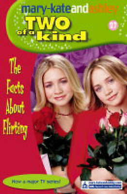 """AS NEW"" Olsen, Ashley, Olsen, Mary-Kate, The Facts About Flirting (Two Of A Kin"