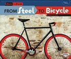 From Steel to Bicycle by Robin Nelson (Paperback / softback)