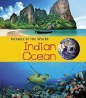 Indian Ocean 9781406287585 by Louise Spilsbury Paperback