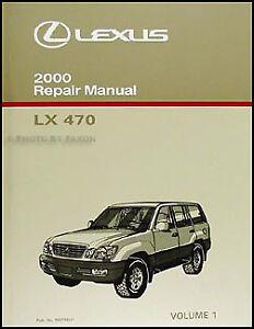 2000 lexus lx 470 repair shop manual volume 1 new original lx470 rh ebay co uk 2006 Lexus LX470 2008 Lexus LX470