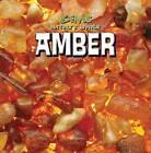 Amber by Michael Rajczak (Paperback / softback, 2015)