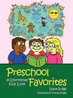 Preschool Favorites: 35 Storytimes Kids Love by Diane Briggs (Paperback, 2007)
