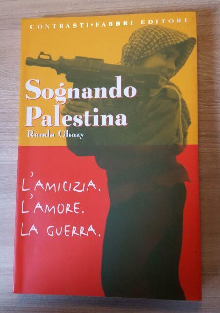 Sognando Palestina ,Ghazy, Randa  ,Fabbri,2002