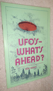 UFO-039-s-What-039-s-Ahead-Bob-Barry-Flying-Saucer-Researcher-Booklet-Vintage