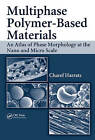 Multiphase Polymer-based Materials by Charef Harrats (Hardback, 2008)