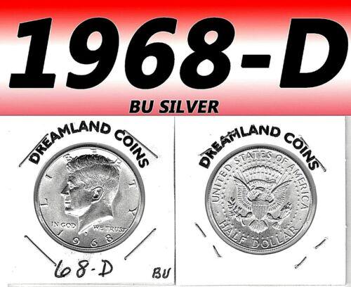 1968-D KENNEDY BRIGHT CLEAR UN-CIRCULATED SILVER HALF DOLLAR.===BU===SILVER==