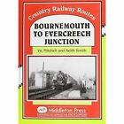 Bournemouth to Evercreech Junction by Vic Mitchell, Keith Smith (Hardback, 1987)