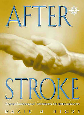 Hinds, David M., After Stroke, Very Good Book