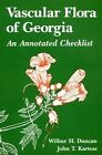 Vascular Flora of Georgia: An Annotated Checklist by Wilbur H. Duncan, John T. Kartesz (Paperback, 1982)