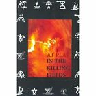 at Play in The Killing Fields 9781425986704 by Joseph DeMarco Hardcover