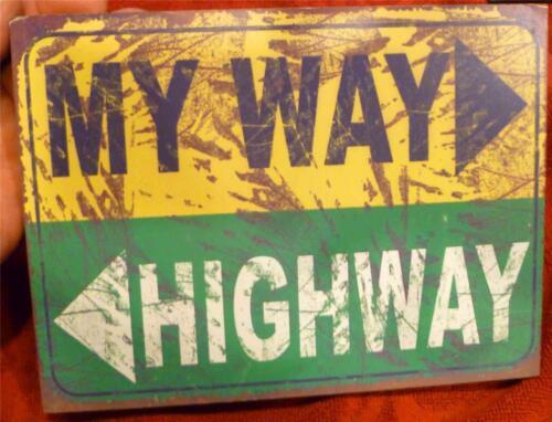 "Wall Sign /""My Way/>  /<Highway/"" Wood Wall Hang Antique look"
