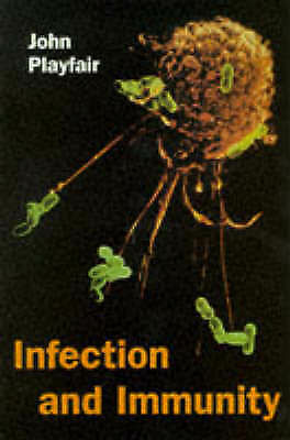 INFECTION AND IMMUNITY., Playfair, John., Used; Very Good Book