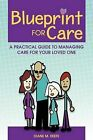 Blueprint for Care by Diane M Keefe (Paperback / softback, 2012)