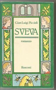 SVEVA-GIAN-LUIGI-PICCIOLI-ROMANZO-RUSCONI-FEBBRAIO-1979