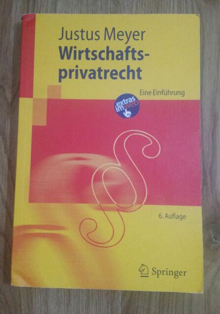 Wirtschaftsprivatrecht: Eine Einführung - Justus Meyer NP 27,99 €