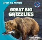 Great Big Grizzlies by Ryan Nagelhout (Hardback, 2013)
