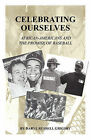 Celebrating Ourselves: African-Americans and the Promise of Baseball by Daryl Russell Grigsby (Paperback / softback, 2010)