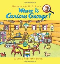 Curious George: Where Is Curious George? : A Look and Find Book by H. A. Rey and Margret Rey (2013, Hardcover)