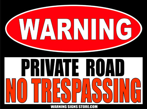 """Private Road No Trespassing 6/"""" wide Warning Sign Security Sticker Decal  WS242"""