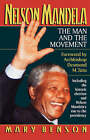 Nelson Mandela: The Man and the Movement by Mary Benson (Paperback, 2006)