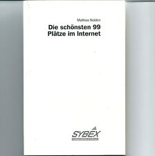 Sybex: Die schönsten 99 Plätze im Internet - Mathias Nolden 1995