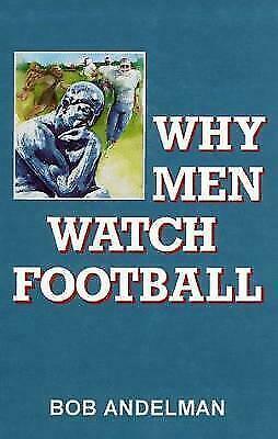 Why Men Watch Football, , Andelman, Bob, Very Good, 1993-11-01,