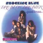 Dream On Dreamer/Good Times von Shocking Blue (2013)