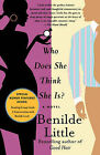 Who Does She Think She Is? by Benilde Little (Paperback, 2006)