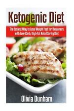 Ketogenic Diet : The Easiest Way to Lose Weight Fast for Beginners with...