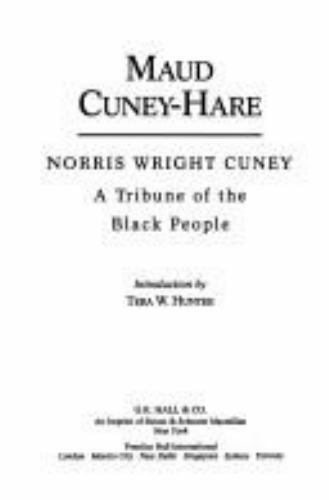 Norris Wright Cuney: A Tribune of the Black People (AFRICAN-AMERICAN WOMEN WRIT
