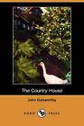 The Country House (Dodo Press) by John Galsworthy (Paperback / softback, 2007)