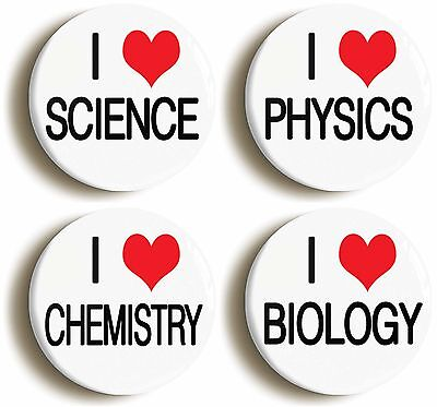 4 x I HEART LOVE SCIENCE BADGES BUTTONS PINS (1inch/25mm) CHEMISTRY BIOLOGY GEEK