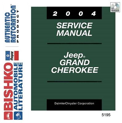 2004 Jeep Grand Cherokee Shop Service Repair Manual CD ...