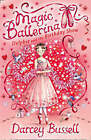 Delphie and the Birthday Show (Magic Ballerina, Book 6) by CBE Darcey Bussell (Paperback, 2008)