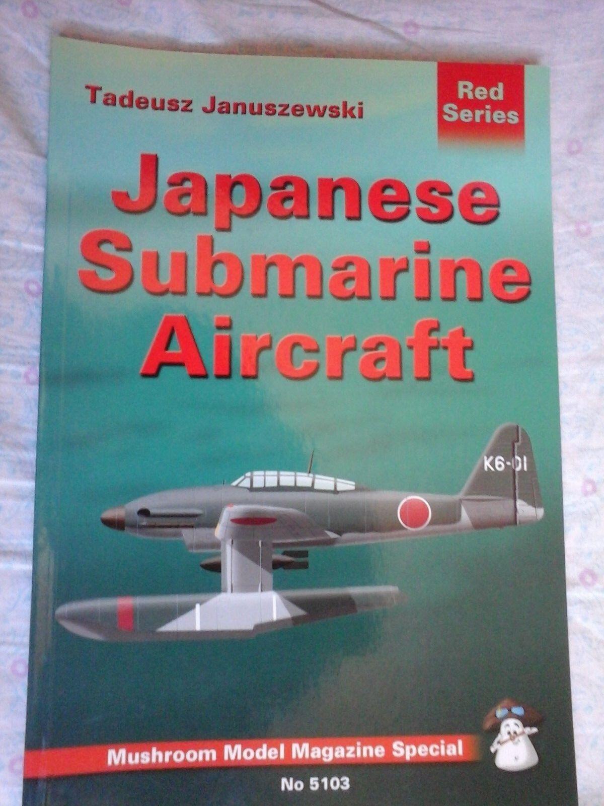 JAPANESE SUBMARINE AIRCRAFT -BY TADEUSZ JANUSZEWSKI-MUSHROOM MODEL-N.5103