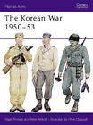 The Korean War, 1950-53 by Nigel Thomas, Peter Abbott, Mike Chappell (Paperback, 1986)